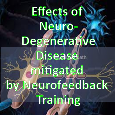Effects of neurodegenerative diseases could be mitigated by neurofeedback training due to its demonstrable effect of strengthening white matter tracts per 2013 Ghaziri study