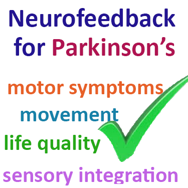 Neurofeedback has been shown to improve motor symptoms, movement, life quality, sensory integration and other symptoms in Parkinson's Disease sufferers