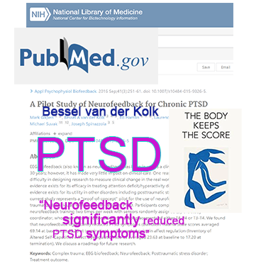 """Neurofeedback significantly reduced PTSD symptoms according to Bessel van der Kolk in """"The Body keeps the Score"""""""